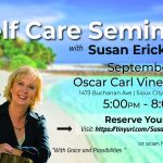 Self Care Seminar with Susan Erickson