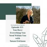 Susan Erickson on Sausha's podcast